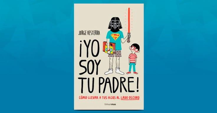 Consigue una muestra gratis del libro Yo Soy Tu Padre