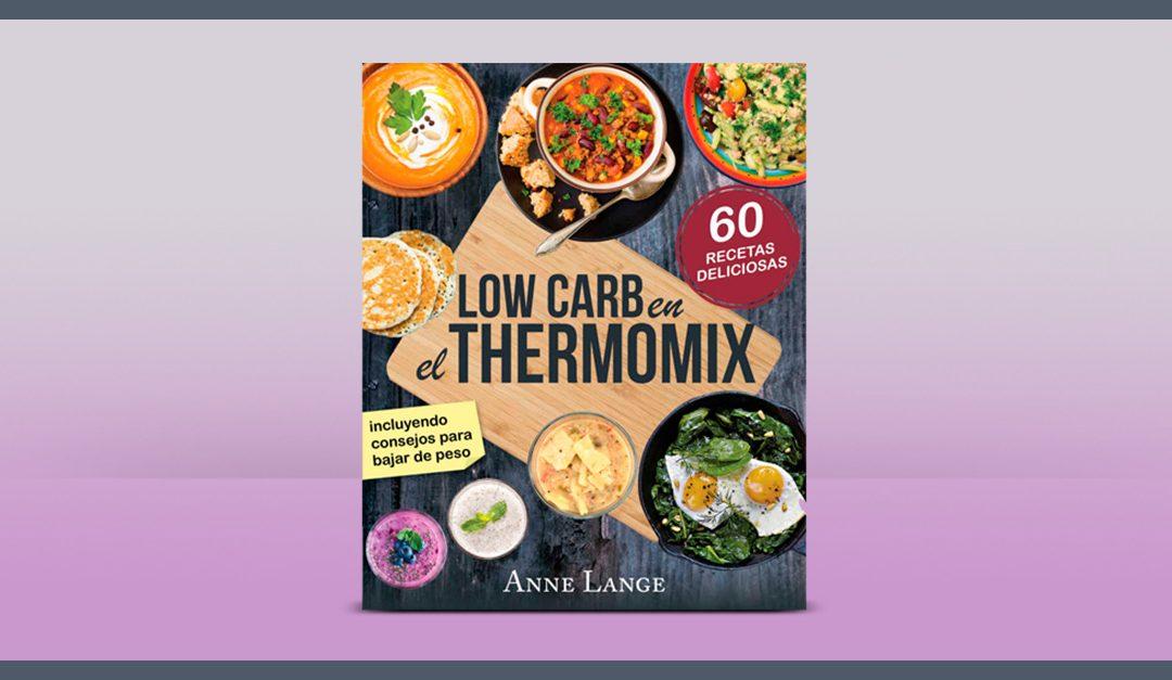 Consigue gratis una muestra del libro Low Carb en el Thermomix