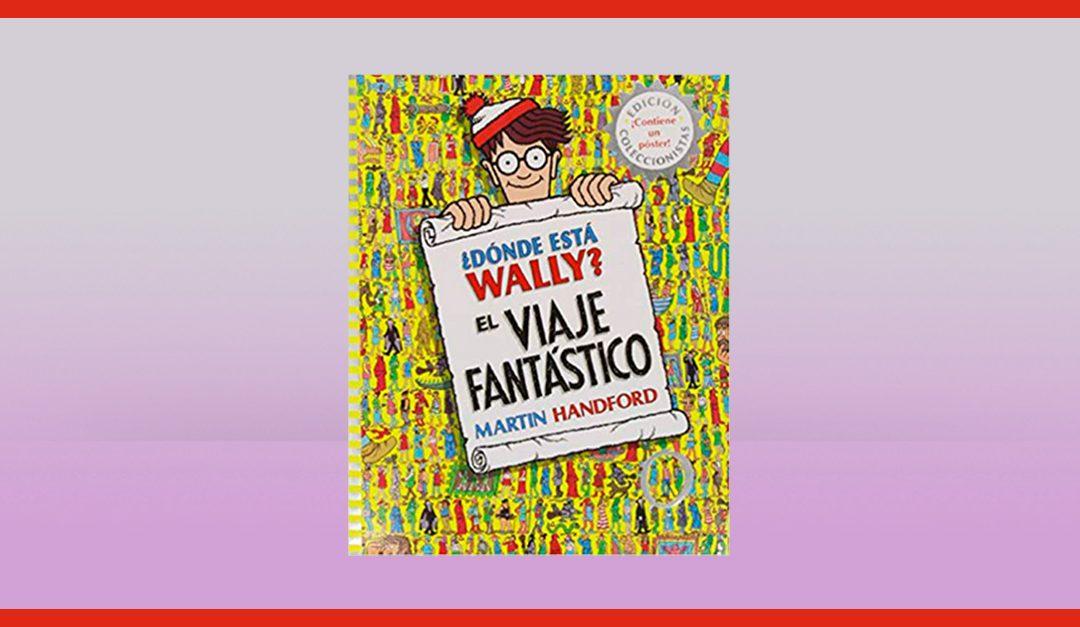 Consigue gratis el libro: ¿Dónde está Wally? El viaje fantástico